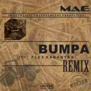Ma-E - Bumpa (Remix) Ft. Flex Rabanyan